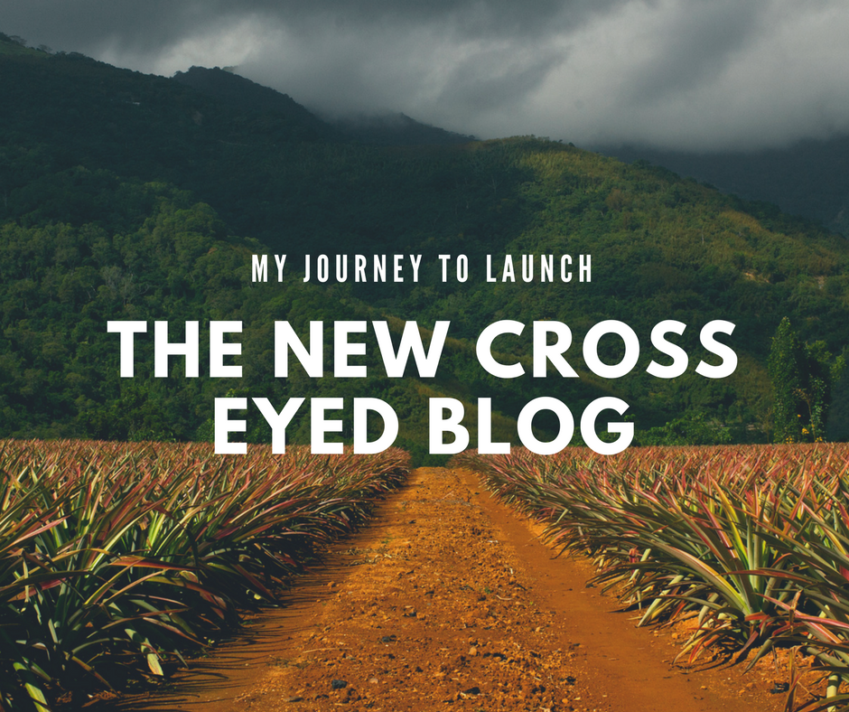 The Cross Eyed Blog launch